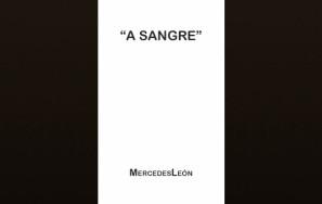 """A Sangre"" – Inédita"