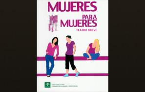 """""""Mujeres para mujeres"""" – Junta de Andalucía"""