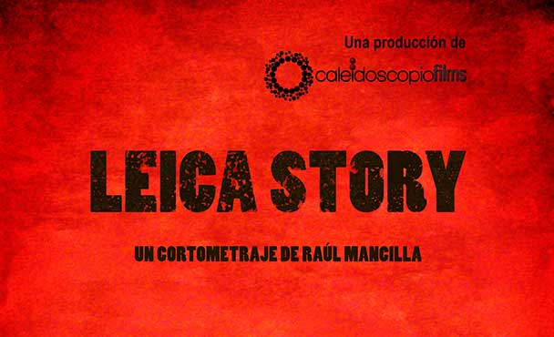 Trailer de Cortometraje Leica Story